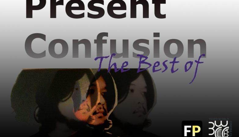 The Best of Present Confusion